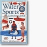Water Sports An Outdoor Adventure Handbook