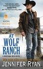 At Wolf Ranch (Montana Men, Bk 1)