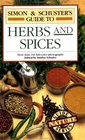 SIMON  SCHUSTER'S GUIDE TO HERBS AND SPICES