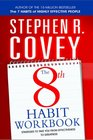 8th Habit Personal Workbook Strategies to Take You from Effectiveness to Greatness