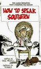 How to Speak Southern