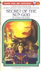 SECRET OF SUN GOD (Choose Your Own Adventure, No 68)