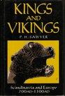 Kings and Vikings: Scandinavia and Europe, AD 700-1100