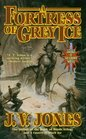 A Fortress of Grey Ice (Sword of Shadows, Bk 2)