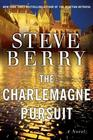 The Charlemagne Pursuit  (Cotton Malone Series, Bk 4)