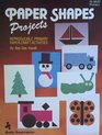 Paper Shapes Projects