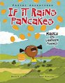 If It Rains Pancakes Haiku and Lantern Poems
