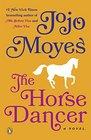 The Horse Dancer A Novel