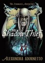The Shadow Thief The Strangest Adventures