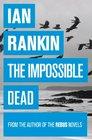 The Impossible Dead (Malcolm Fox, Bk 2)
