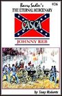 Casca: Johnny Reb is the latest book in the Casca: The Eternal mercenary Series