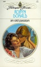 An Old Passion (Harlequin Presents, No 649)