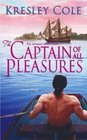 The Captain of All Pleasures (Sutherland Brothers, Bk 1)
