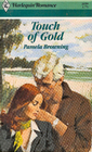 Touch of Gold (Harlequin Romance, No 2659)