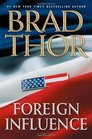 Foreign Influence (Scot Harvath, Bk 9)