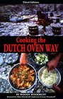 Cooking The Dutch Oven Way, 3rd Edition