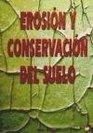 Erosion y Conservacion del Suelo