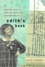Edith's Book The True Story of How One Young Girl Survived the War