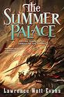 The Summer Palace Volume Three of the Annals of the Chosen
