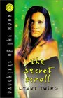 The Secret Scroll (Daughters of the Moon, Bk 4)
