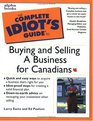 The Complete Idiot's Guide to Buying  Selling a Business for Canadians