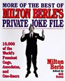 More of the Best of Milton Berle's Private Joke File 10000 Of the World's Funniest Gags Anecdotes and One -Liners