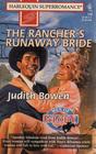The Rancher's Runaway Bride
