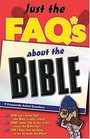 Just The Faqs About The Bible