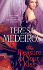 The Pleasure of Your Kiss, Bk 1