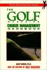 The Golf Magazine Course Management Handbook
