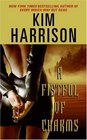 A Fistful of Charms (The Hollows, Bk 4)