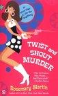Twist and Shout Murder (Murder A-Go-Go Mystery, Bk 2)