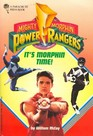 Its Morphin Time (Mighty Morphin Power Rangers)