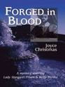 Forged in Blood A Lady Margaret Priam/Betty Trenka Mystery