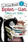 Splat the Cat Takes the Cake (I Can Read Book 1)