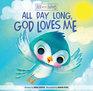 All Day Long God Loves Me