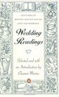 Wedding Readings : Centuries of Writing and Rituals on Love and Marriage