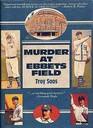 Murder at Ebbets Field (Mickey Rawlings, Bk 2)