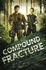 Compound Fracture Book Three in The Locker Nine Series