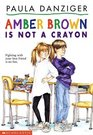 Amber Brown is Not a Crayon (Amber Brown, Bk 1)