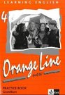 Learning English Orange Line 4 New Practice Book mit Audio-CD