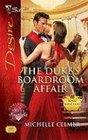 The Duke's Boardroom Affair (Royal Seductions, Bk 4) (Silhouette Desire, No 1919)