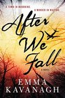 After We Fall: A Novel