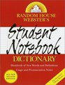 Random House Webster's Student Notebook Dictionary : Second Edition (Handy Reference Series)