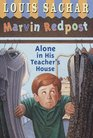 Alone in His Teachers House  (Marvin Redpost)