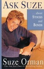 Ask Suze About Stocks and Bonds