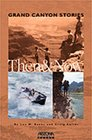 Grand Canyon Stories Then  Now