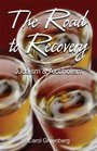 The Road to Recovery Judaism and Alcoholism