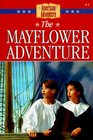 The Mayflower Adventure (American Adventure, Bk 1)