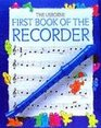 The Usborne First Book of the Recorder